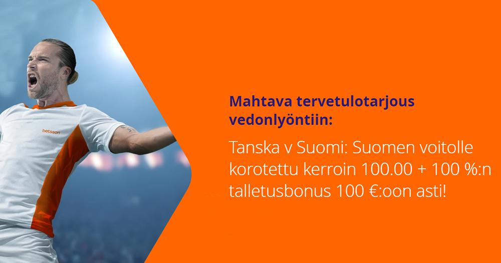Suomen voitolle Tanskasta korotettu 100.00 kerroin sekä 100€/100% talletusbonus!